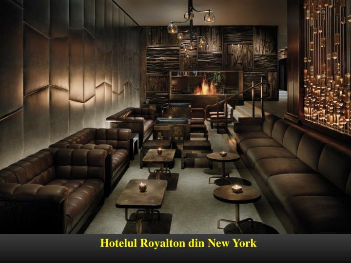 Hotelul Royalton din New York