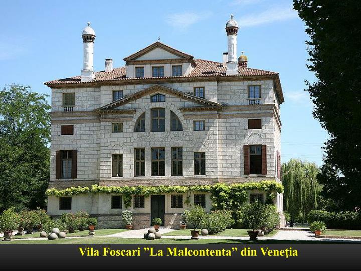 "Vila Foscari ""La Malcontenta"" din Veneţia"