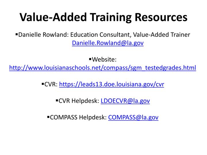 Value-Added Training Resources