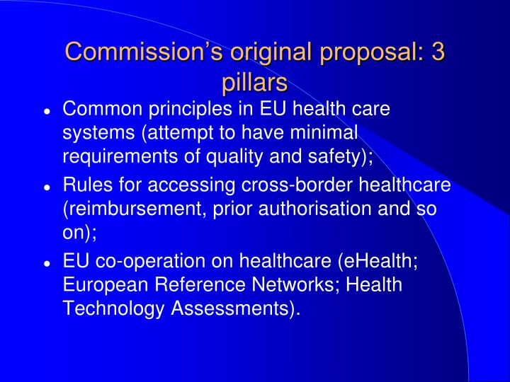 Commission's original proposal: 3 pillars