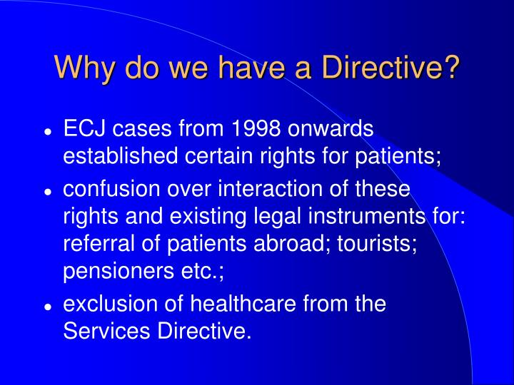 Why do we have a directive