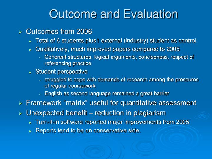 Outcome and Evaluation