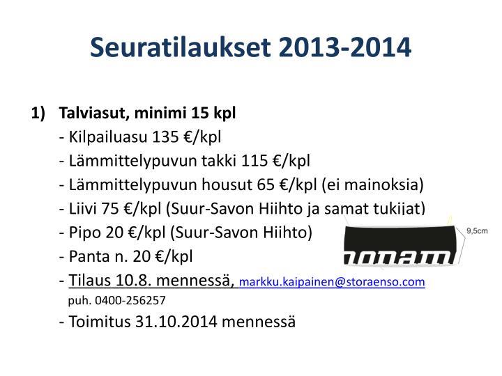 Seuratilaukset 2013-2014