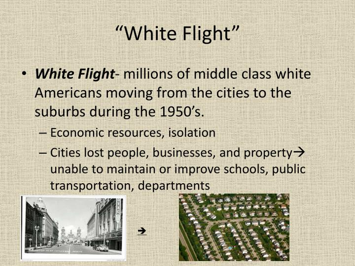 """White Flight"""