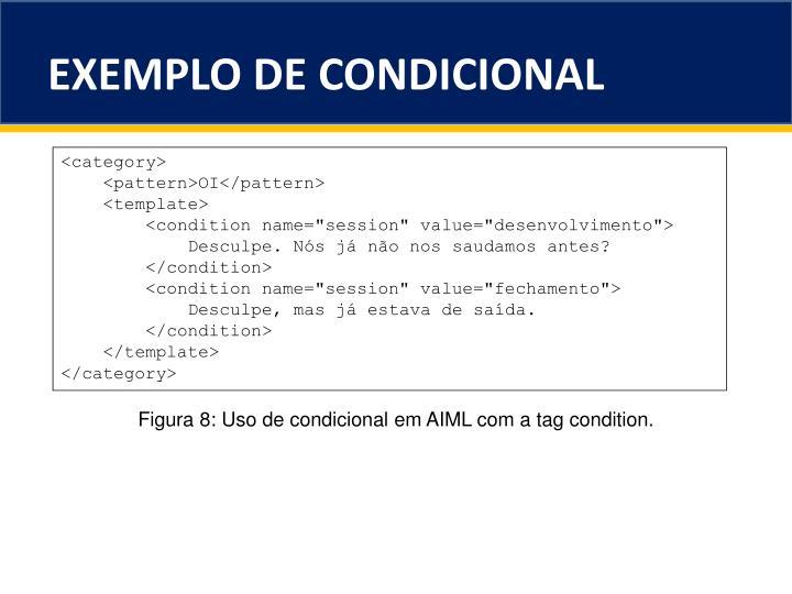 EXEMPLO DE CONDICIONAL
