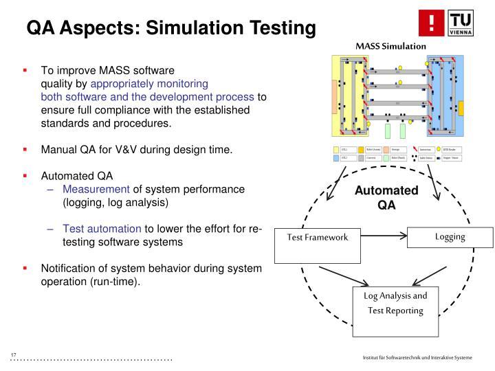 QA Aspects: Simulation Testing