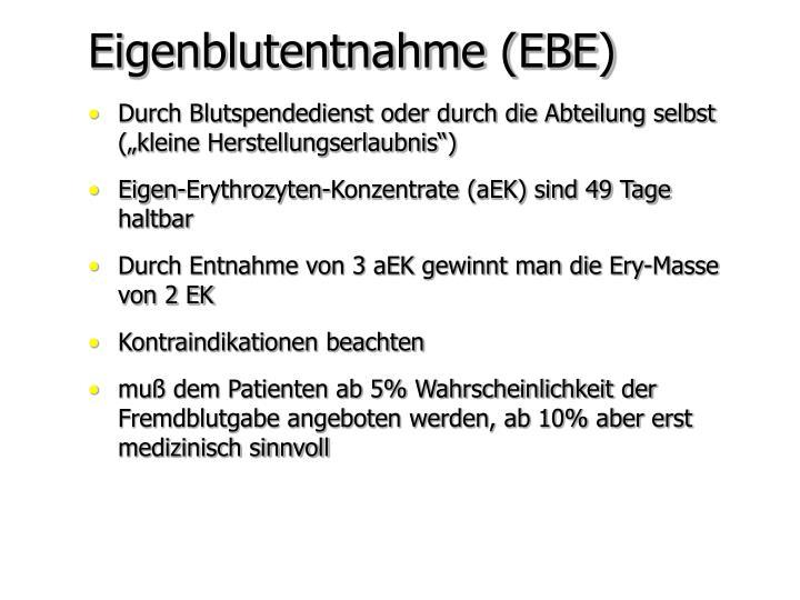 Eigenblutentnahme (EBE)