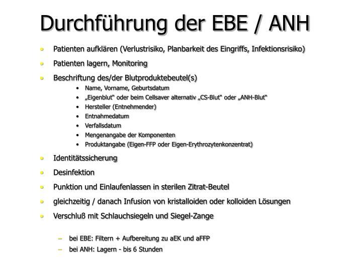 Durchführung der EBE / ANH