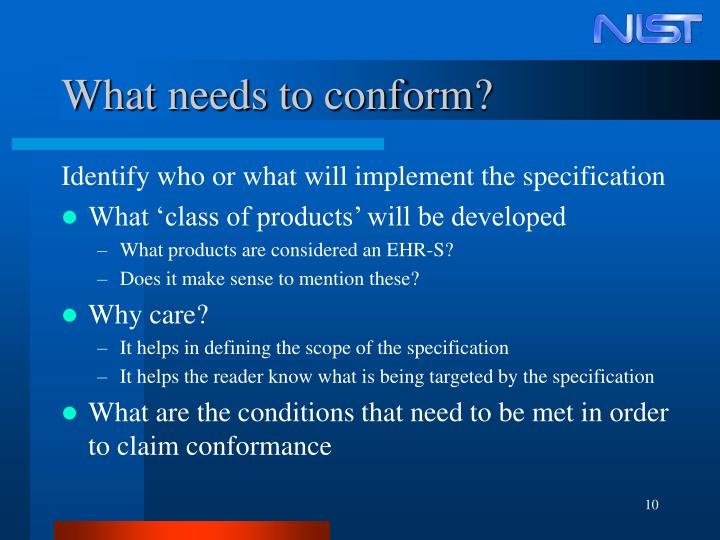 What needs to conform?