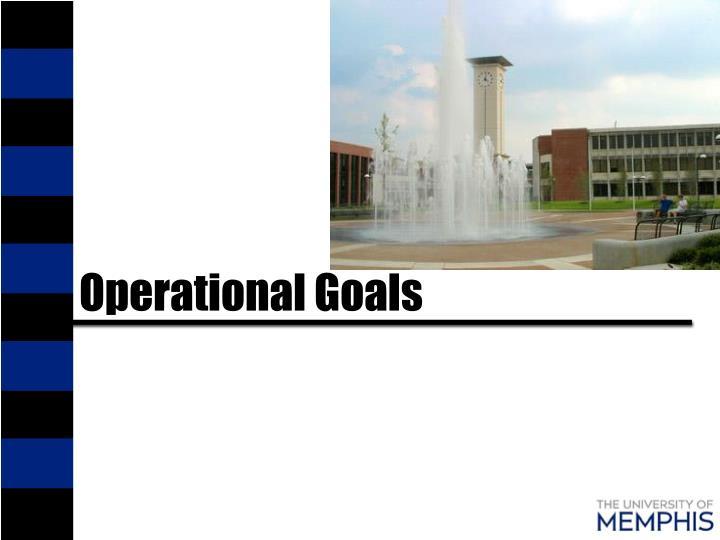 Operational Goals
