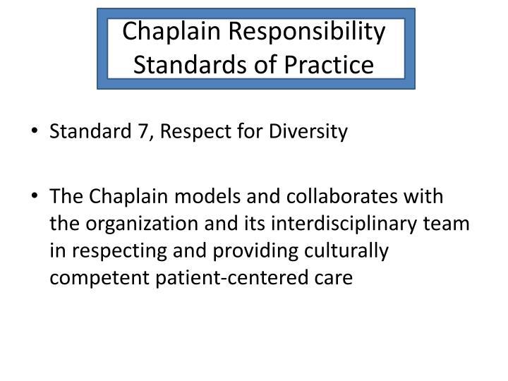 Chaplain Responsibility