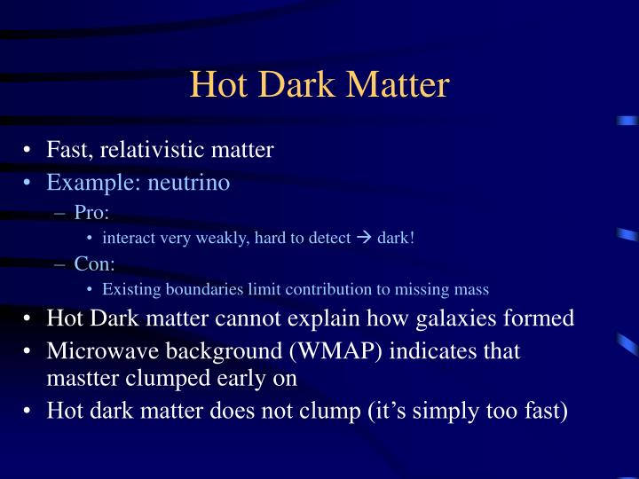 how hot is dark matter - photo #30