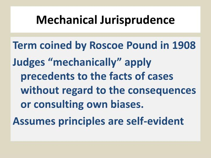 Mechanical Jurisprudence