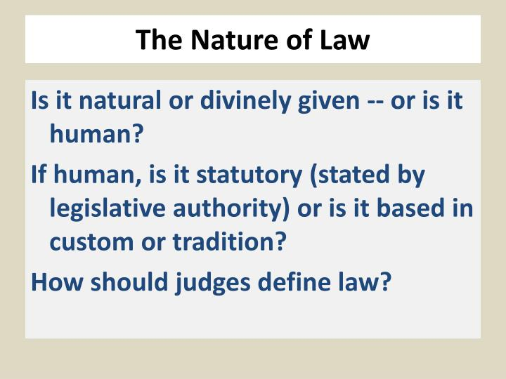The nature of law