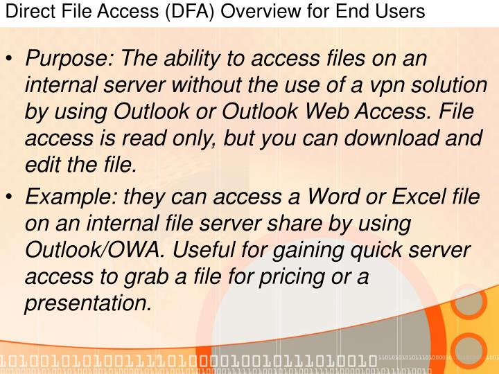 Direct File Access (DFA) Overview for End Users