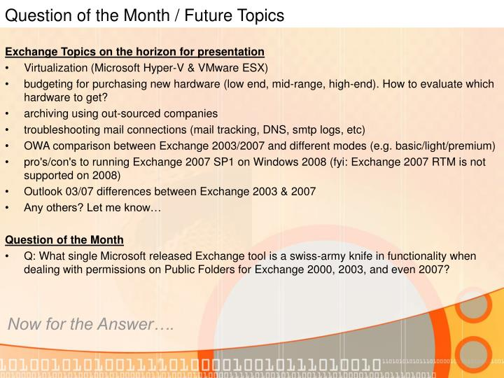 Question of the Month / Future Topics