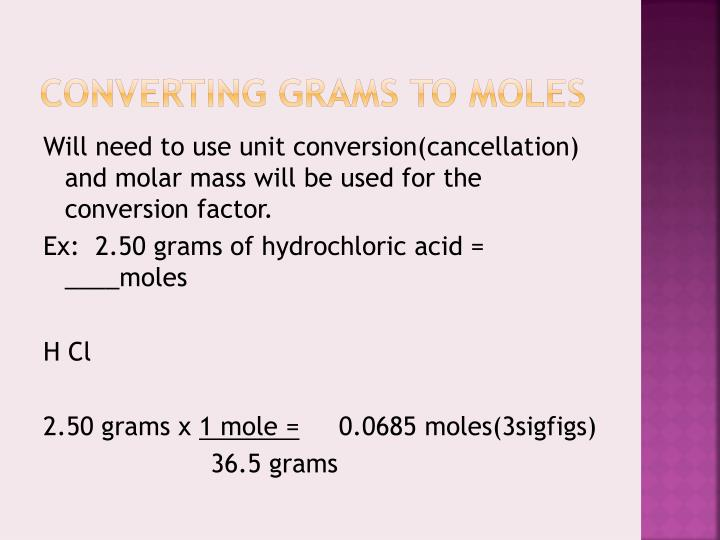 Converting Grams to moles
