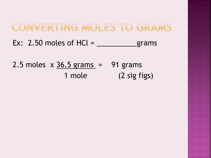 Converting moles to grams