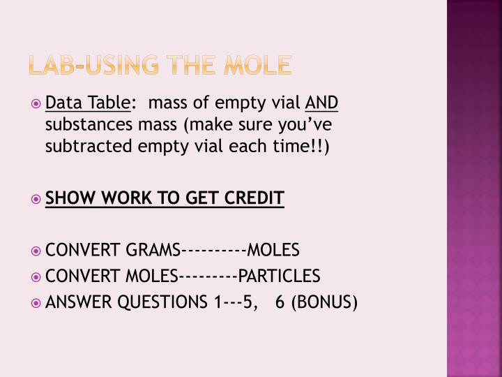 Lab-using the mole