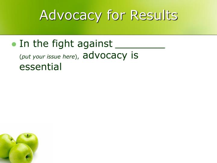Advocacy for results1