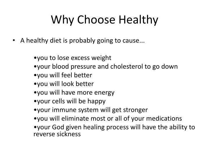 Why Choose Healthy