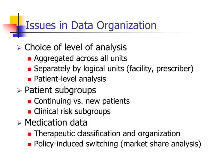 Issues in Data Organization