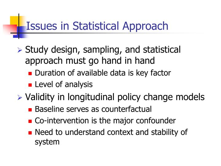 Issues in Statistical Approach