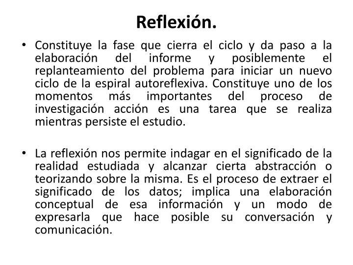 Reflexión.