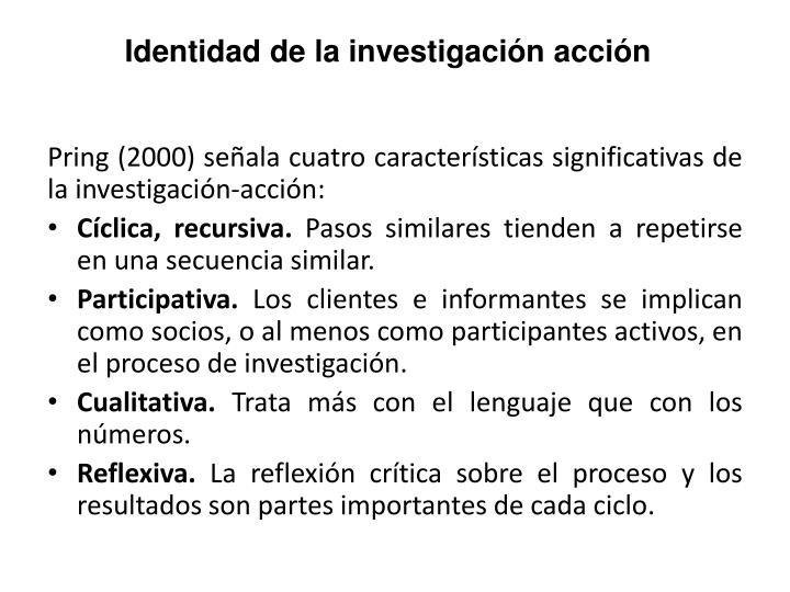 Identidad de la investigación acción