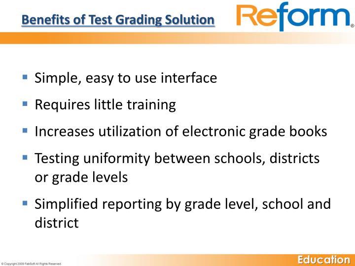 Benefits of Test Grading Solution