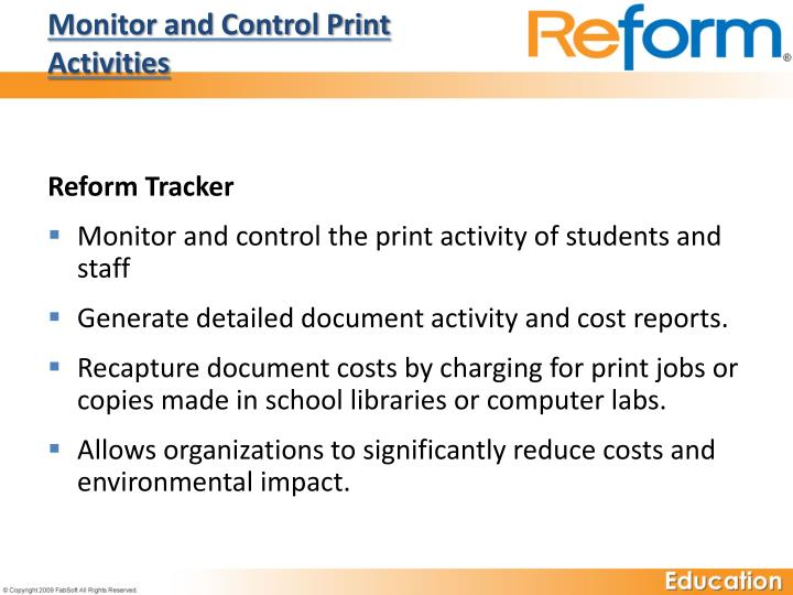 Monitor and Control Print Activities