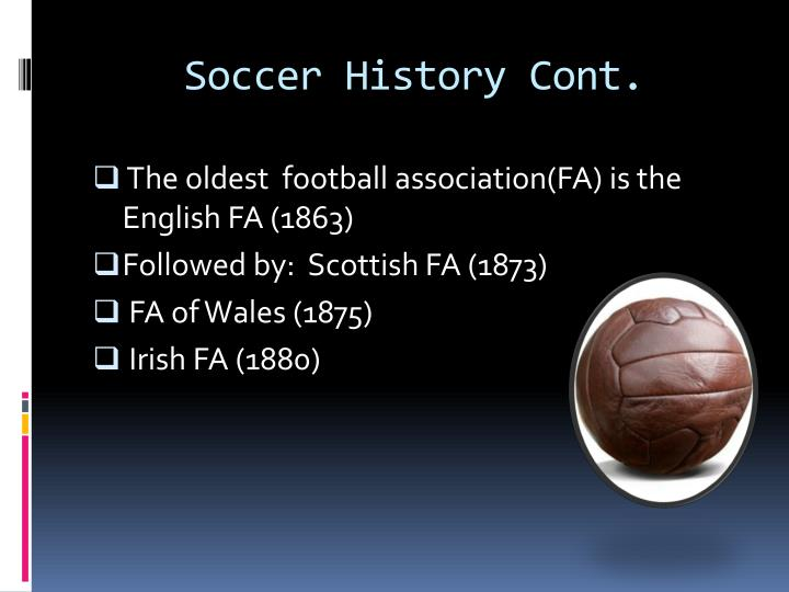 Soccer History Cont.