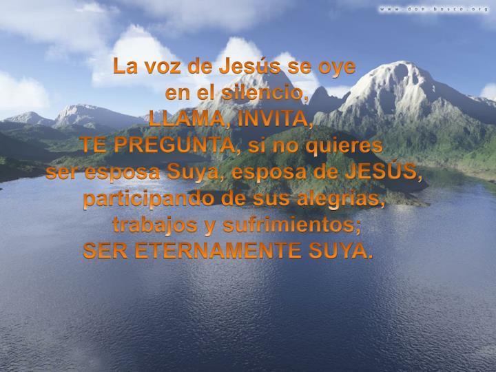 La voz de Jesús se oye