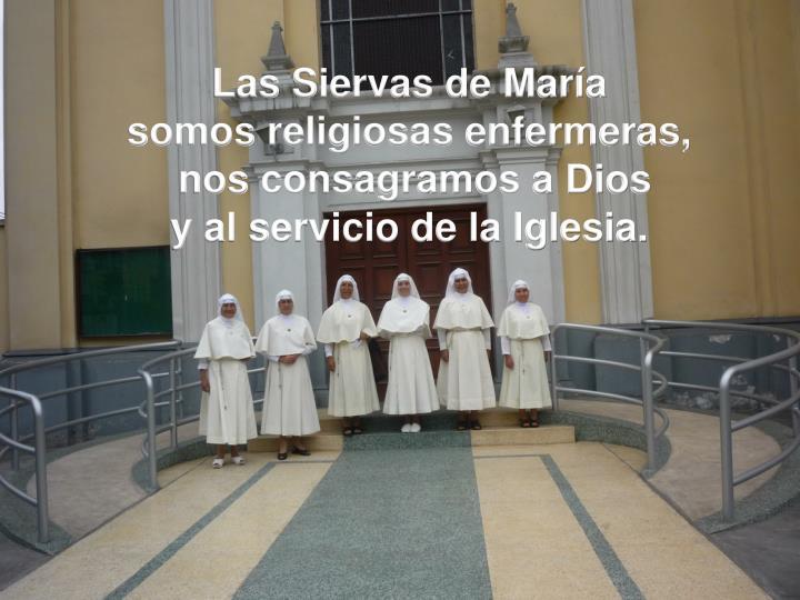 Las Siervas de María