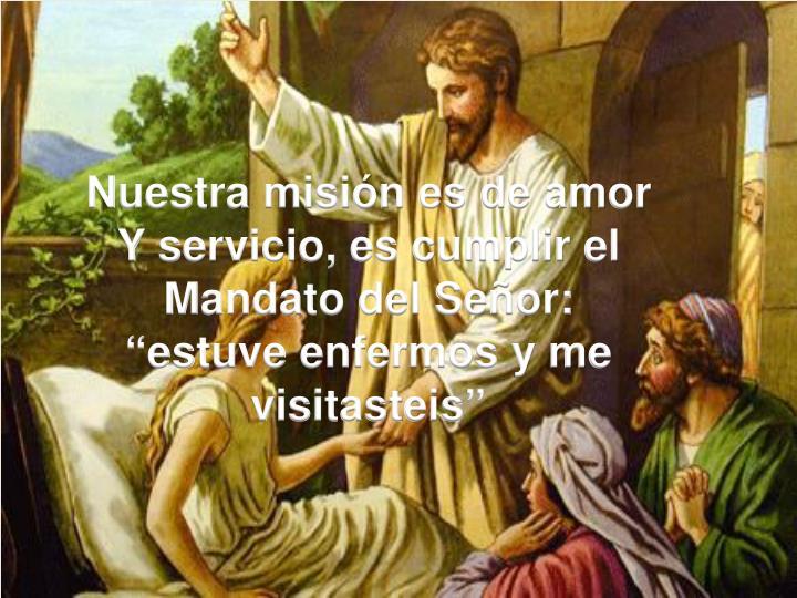 Nuestra misión es de amor