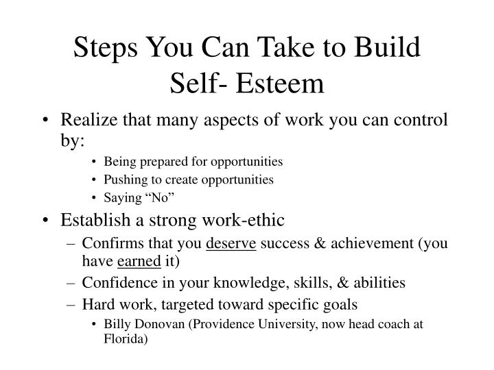 Steps You Can Take to Build Self- Esteem