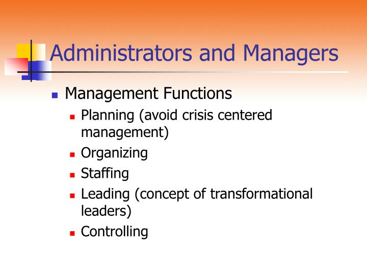 Administrators and Managers