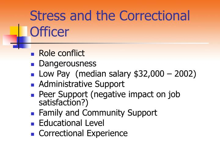 Stress and the Correctional Officer