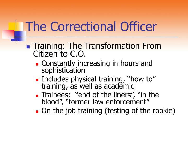 The correctional officer