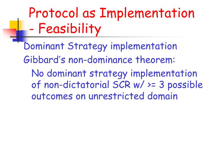 Protocol as Implementation - Feasibility