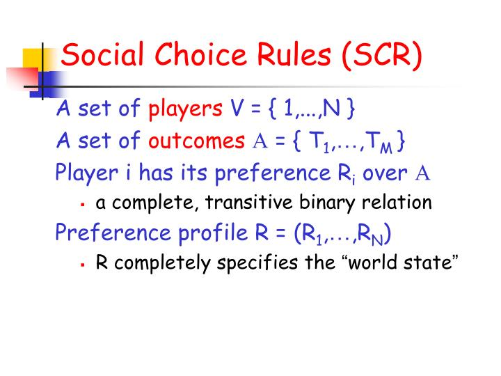Social Choice Rules (SCR)