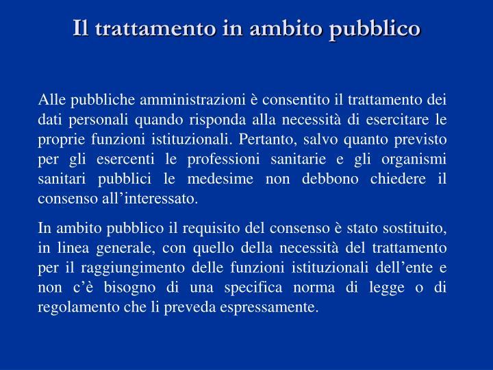 Il trattamento in ambito pubblico