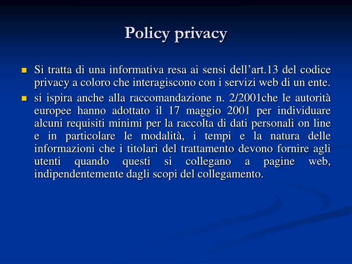 Policy privacy