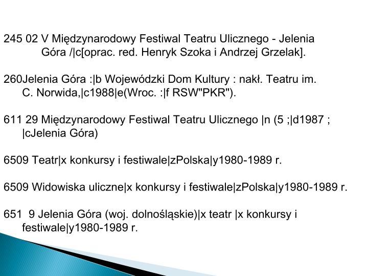 245 02 V Międzynarodowy Festiwal Teatru Ulicznego - Jelenia