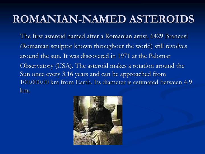 ROMANIAN-NAMED ASTEROIDS