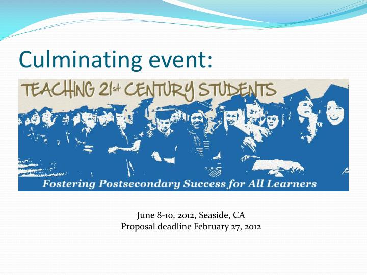 Culminating event: