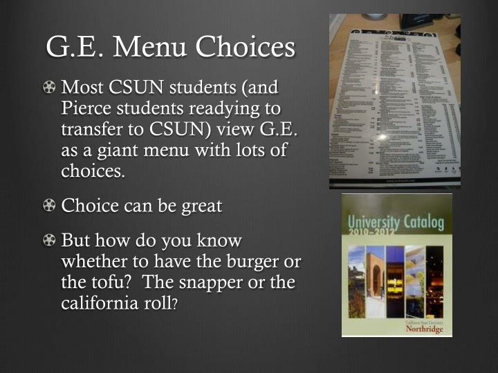 G.E. Menu Choices