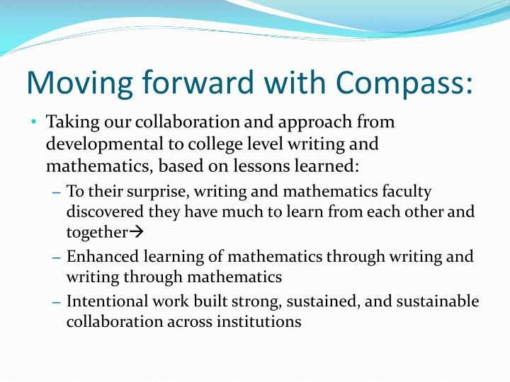 Moving forward with Compass: