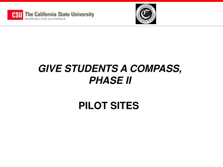 GIVE STUDENTS A COMPASS,