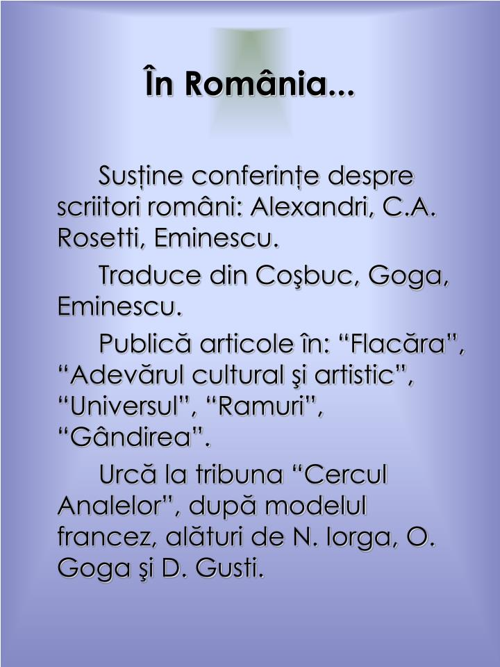 În România...